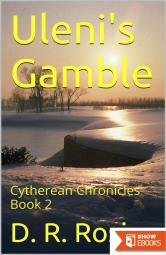 Uleni's Gamble: Cytherean Chronicles Book 2