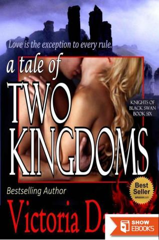 A Tale of Two Kingdoms (Knights of Black Swan, Book 6)