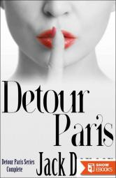 Detour Paris: Complete Series (Detour Paris Series Book 4)