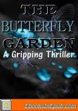 The Butterfly Garden : A Gripping Thriller