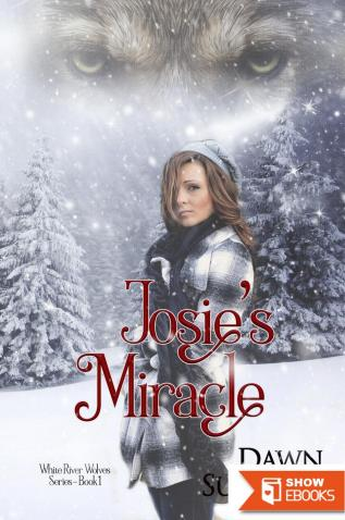 Josie's Miracle (White River Wolves Series, #1)