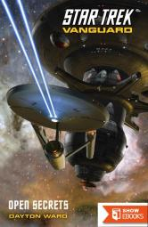 Star Trek: Vanguard – 004 – Open Secrets