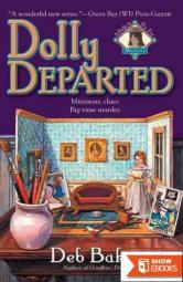 Dolly Departed (Dolls to Die for Mysteries)