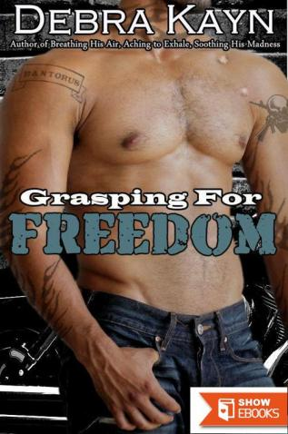 Grasping For Freedom