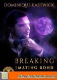Breaking the Mating Bond (Wiccan Haus 17)