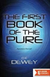 The First Book of the Pure