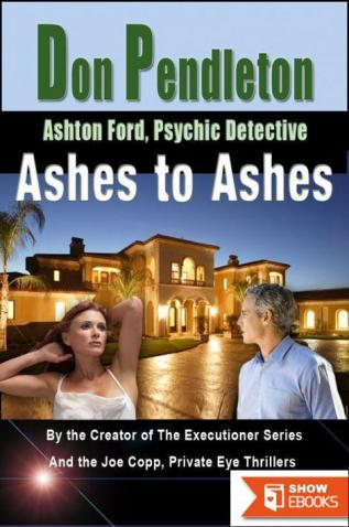 Ashes To Ashes: Ashton Ford, Psychic Detective