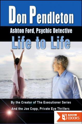 Life to Life: Ashton Ford, Psychic Detective