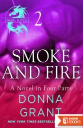 Smoke and Fire: