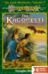 Kagonesti: A Story of the Wild Elves