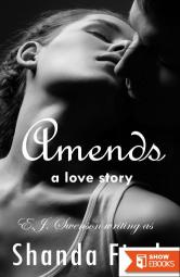 Amends: A Love Story