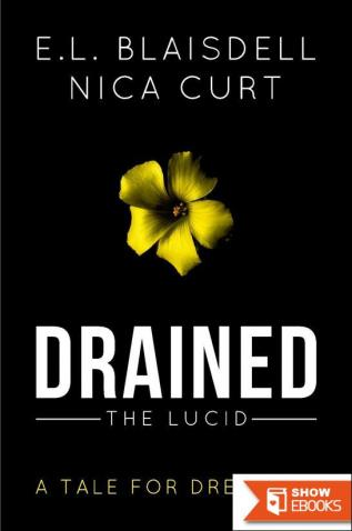 Drained: The Lucid