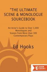 The Ultimate Scene and Monologue Sourcebook, Updated and Expanded Edition: An Actor's Reference to Over 1,000 Scenes and Monologues From More Than 300 Contemporary Plays