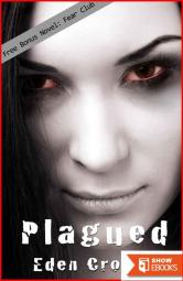 Plagued: Book 1