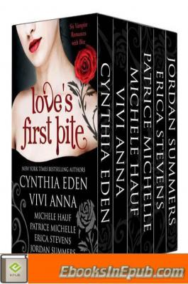 Love's First Bite: Bad Boys and Alpha Vampires Boxed Set (6 book bundle)
