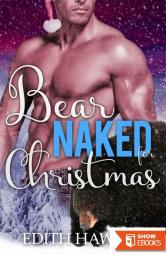 Bear Naked For Christmas (Bear Oak Novella)