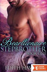 Bearllionaire Stepbrother 1 (Bear Oaks Book 1)