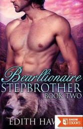 Bearllionaire Stepbrother 2 (Bear Oaks Book 2)