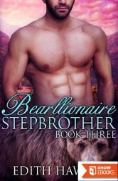 Bearllionaire Stepbrother 3 (Bear Oaks Book 3)
