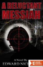 A Reluctant Messiah