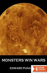 Monsters Win Wars: A Novella