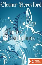 Fairies and Felicitations (Scholars and Sorcery)