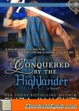 Conquered by the Highlander (The Conquered Bride Series Book 1)