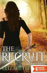 The Recruit (Book Three)