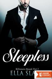 Sleepless: (Billionaire Bound: Part 2) a Dark New Adult Romance