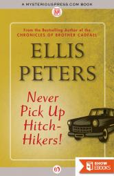 Never Pick Up Hitch-Hikers!
