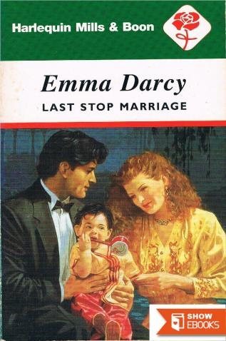 Last Stop Marriage (Mills & Boon Vintage 90s Modern)