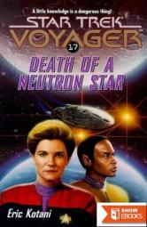 Star Trek: Voyager – 021 – Death of a Neutron Star
