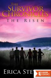 The Survivor Chronicles: The Risen