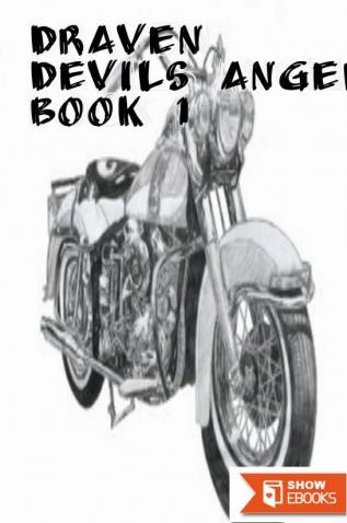 Draven Devils Angels MC Book 1