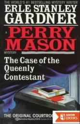Case of the Queenly Contestant (A Perry Mason Mystery)