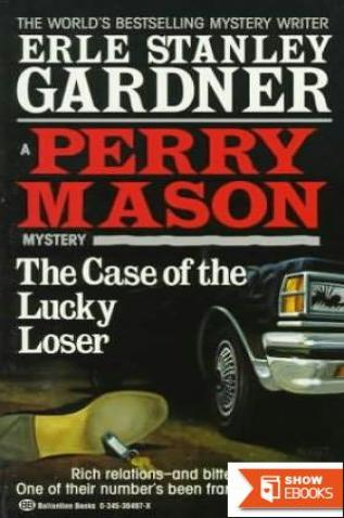 Perry Mason. The Case of the Lucky Loser.