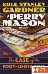 The Case of the Foot-Loose Doll (Perry Mason Series Book 55)