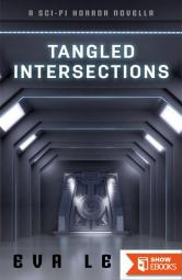 Tangled Intersections
