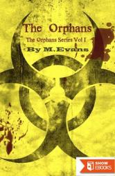 The Orphans Series Vol. 1: The Orphans