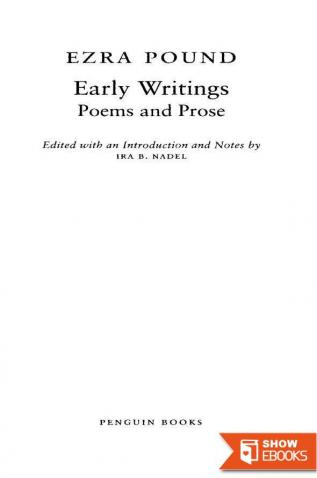 Early Writings (Pound, Ezra): Poems and Prose