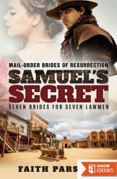 Samuel's Secret (Mail-Order Brides of Resurrection 1)