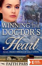 Winning The Doctor's Heart (Mail-Order Brides of Salvation 3)