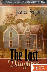 The Last Daughter (Tales of the Scrimshaw Doll)
