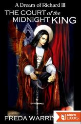 The Court of the Midnight King: A Dream of Richard III