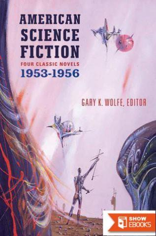 American Science Fiction Four Classic Novels 1953-56