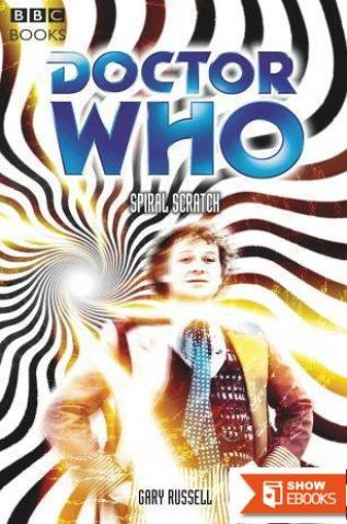 Doctor Who – Past Doctor Adventures – 72 – Spiral Scratch (6th Doctor)