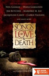(Songs of Love & Death: All-Original Tales of Star-Crossed Love) by Martin, George R. R. (Author) Hardcover on (11 , 2010)