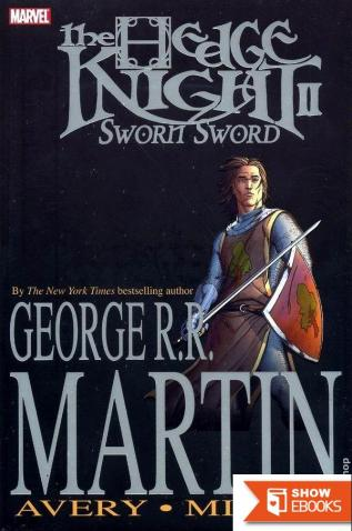 The Sworn Sword: The Graphic Novel (A Game of Thrones) by George R. R. Martin (11-Feb-2014) Paperback