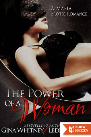 The Power of a Woman: A Mafia Erotic Romance