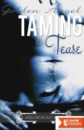 Taming the Tease